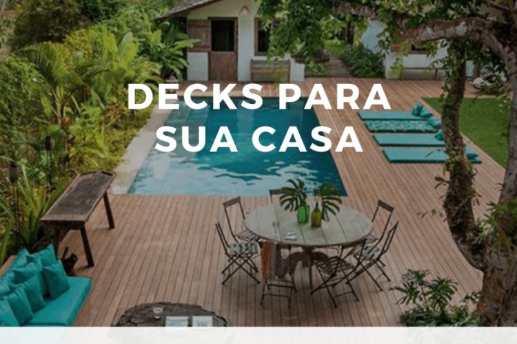 Decks de madeira para ambientes externos