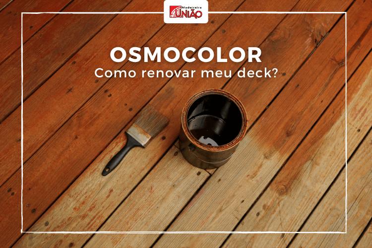 Osmocolor: Como renovar meu deck?