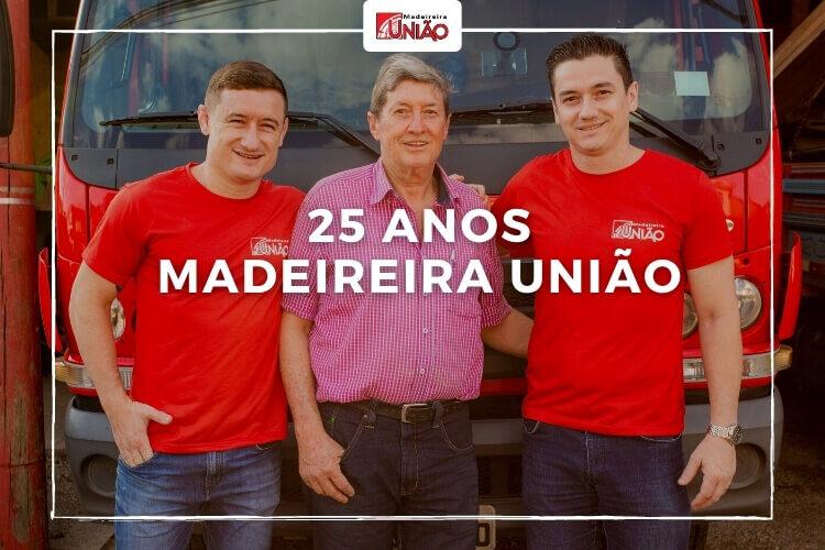 Madeireira União comemora 25 anos